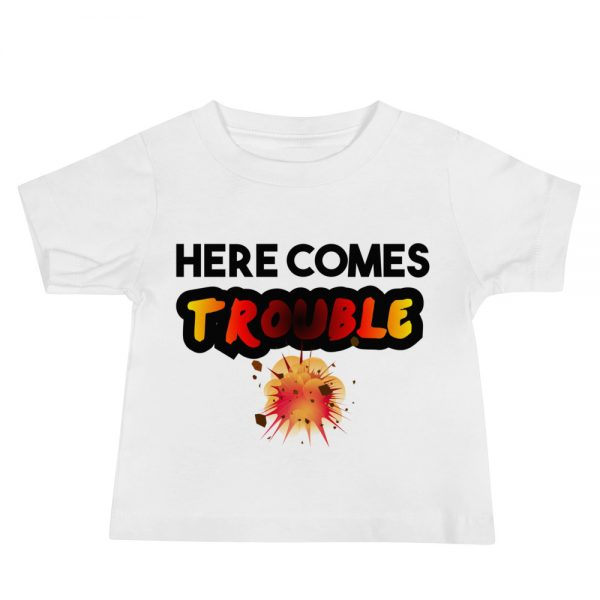 Here Comes Trouble! Baby Jersey Short Sleeve Tee