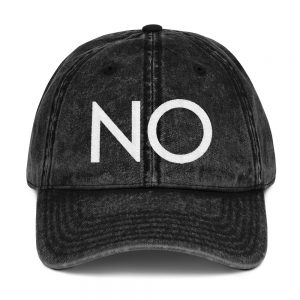 """NO!  Discover the Power of Saying """"NO"""" – Vintage Cotton Twill Cap"""
